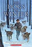 The Dogs of Winter Bobbie Pyron