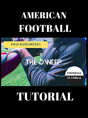 American Football Pass Rush Tutorial - The Sweep
