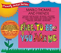 Free to Be You & Me Original Recording Remastered
