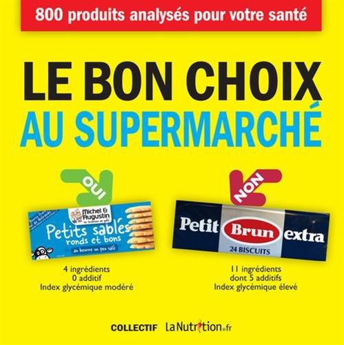 Le bon choix au supermarché