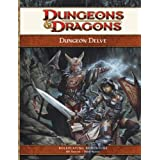 Dungeon Delve: A 4th Edition D&D Supplement (D&D Adventure) ~ Bill Slavicsek