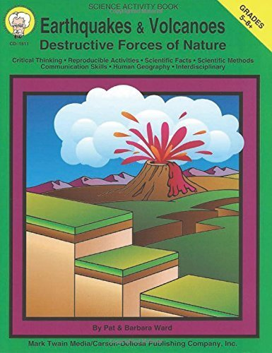 Earthquakes and Volcanoes, Grades 5 - 8: Destructive Forces of Nature by Ward, Pat, Ward, Barbara (1994) Paperback