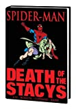 img - for Spider-Man: Death of the Stacys (Marvel Premiere Classic) book / textbook / text book