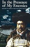 img - for In the Presence of My Enemies: Memoirs of Tibetan Nobleman Tsipon Shuguba (Men's Spirituality Series) book / textbook / text book