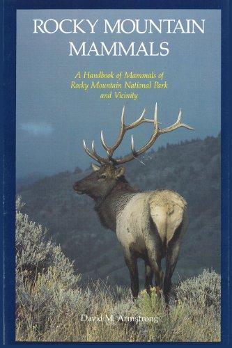 Rocky Mountain Mammals, David Michael Armstrong