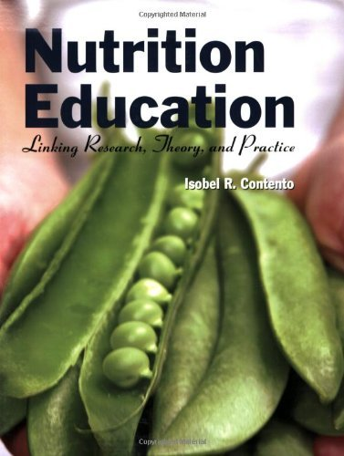 By Isobel R. Contento Nutrition Education: Linking Research, Theory, And Practice (1St Edition)