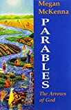 Parables: The Arrows of God