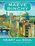 Maeve Binchy Heart and Soul (Thorndike Paperback Bestsellers)