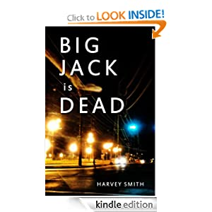 Big Jack Is Dead: Harvey Smith: Amazon.com: Kindle Store