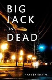 Big Jack Is Dead