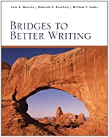 Bridges to Better Writing Available Titles Cengagenow by Nazario