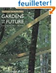 Gardens of the Future: Gestures Again...