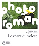Le chant du volcan