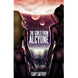 The Girls From Alcyone ~ Cary Caffrey