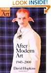 After Modern Art 1945-2000 (Oxford Hi...