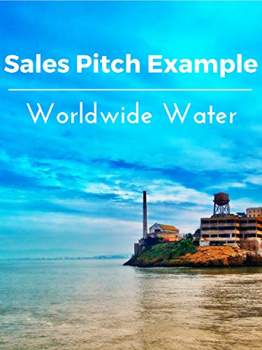 Sales Pitch Example Worldwide Water
