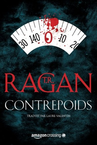 Contrepoids (Lizzy Gardner Series) (French Edition)