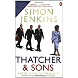 Thatcher and Sons: A Revolution in Three Actsby Simon Jenkins
