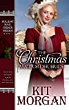 The Christmas Mail-Order Bride (Holiday Mail-Order Brides) (Volume 1)