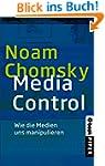 Media Control: Wie die Medien uns man...