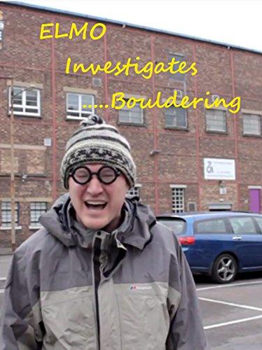Elmo Investigates Bouldering