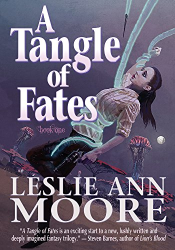 Steampunk Sci-Fi Free Sample! Discover Leslie Ann Moore's A Tangle of Fates (The Vox Machina Trilogy Book 1)