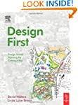 Design First: Design-based Planning f...
