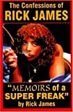 The Confessions of Rick James: Memoirs of a Super Freak