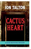 Cactus Heart: A David Mapstone Mystery (David Mapstone Series)