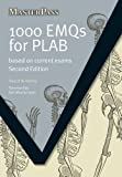 1000 EMQs for PLAB: Based on Current Exams, Second Edition (Masterpass)