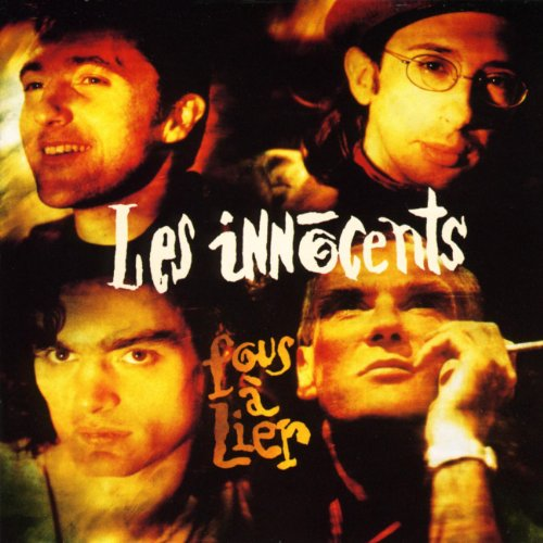 Les Innocents - Fous A Lier - Zortam Music