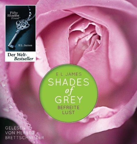 Buchseite und Rezensionen zu 'Shades of Grey. Befreite Lust: Band 3 von E L James Ausgabe ungekürzte Lesung (2012)' von E L James