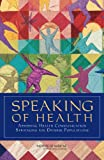 img - for Speaking of Health: Assessing Health Communication Strategies for Diverse Populations book / textbook / text book