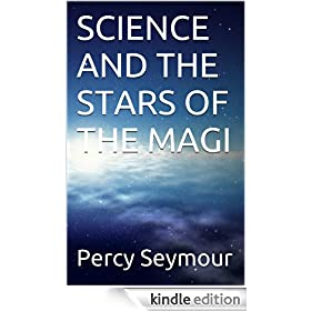 SCIENCE AND THE STARS OF THE MAGI