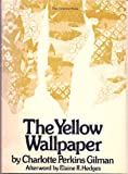 The Yellow Wallpaper (Feminist Press Reprint No. 3) (0912670096) by Charlotte Perkins Gilman