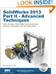 Solidworks 2013: Advanced Techniques:...
