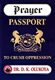 img - for Prayer Passport to Crush Oppression book / textbook / text book