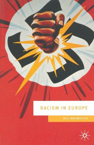Racism in Europe: 1870-2000 (European Culture &...