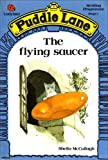 The Flying Saucer (Puddle Lane) (0721409121) by McCullagh, S.