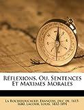 Image of Réflexions, Ou, Sentences Et Maximes Morales (French Edition)