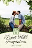 Sweet Hill Temptation (A Short Story)
