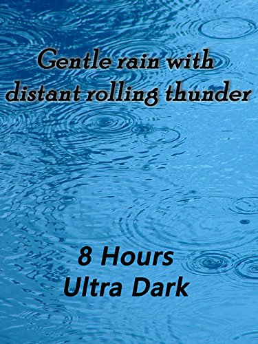 Gentle rain with distant rolling thunder 8 hours ultra dark