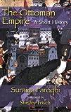 Ottoman Empire A Short History