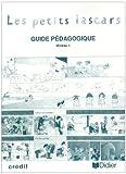 echange, troc Michèle Garabédian, Magdeleine Lerasle - Les Petits Lascars : Méthode de français, niveau 1 (Guide pédagogique)