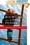 Big Steps for Little People: Parentin...