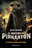 "Afficher ""L'Agence Pinkerton n° 4 Le Totem du peuple sans ombre"""