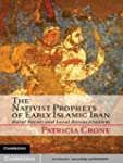 The Nativist Prophets of Early Islami...