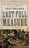 The Last Full Measure (0345434811) by Jeff Shaara