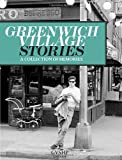 img - for Greenwich Village Stories: A Collection of Memories book / textbook / text book