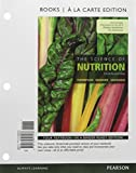 img - for The Science of Nutrition, Books a la Carte Plus MasteringNutrition with MyDietAnalysis with Pearson eText -- Access Card Package (4th Edition) book / textbook / text book